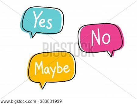Yes No Maybe. Handwritten Lettering Illustration. Black Vector Text In Blue, Yellow And Pink Neon Sp