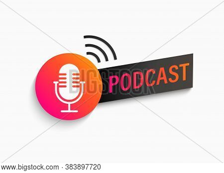 Podcast Symbol, Icon With Studio Microphone. Emblem For Broadcast, News And Radio Streaming. Templat