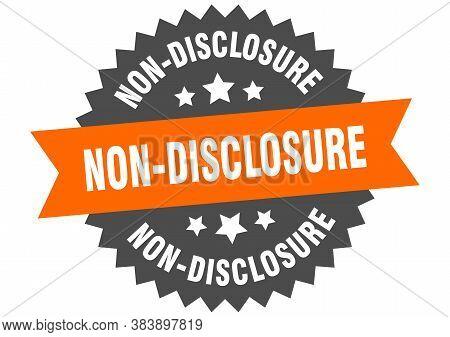 Non-disclosure Round Isolated Ribbon Label. Non-disclosure Sign