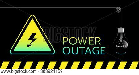 Banner Of A Power Outage With A Warning Sign And An Extinguished Light Bulb All These Stuff On The S
