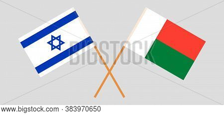 Crossed Flags Of Madagascar And Israel. Official Colors. Correct Proportion. Vector Illustration