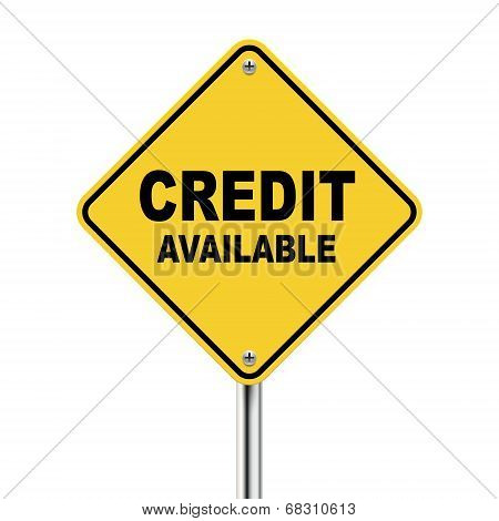 3D Illustration Of Yellow Roadsign Of Credit Available