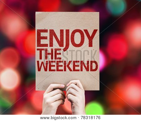 Enjoy The Weekend card with colorful background with defocused lights poster