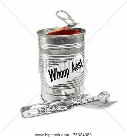 Opening a can of Whoop Ass