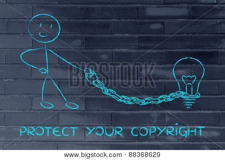protect your intellectual property and copyright: character holding chained idea (lightbulb) on a leash poster