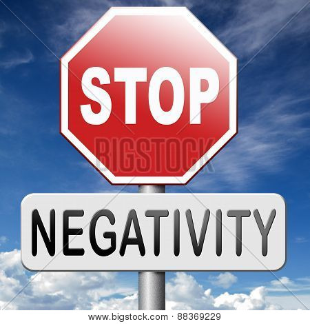 no pessimism or negativity think positive stop negative thinking having pessimistic thoughts be positive and optimistic thinking makes you happy poster