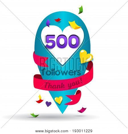 Thank you 500 followers network card. Vector design template for friends, subscribers and followers. Banner for Social Networks. Card for user who celebrates a big number of followers.