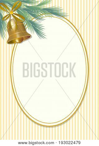 Classical christmas greeting motif in vintage style green spruce branch and golden bell with ribbon. Empty oval for own message on fine stripped background.