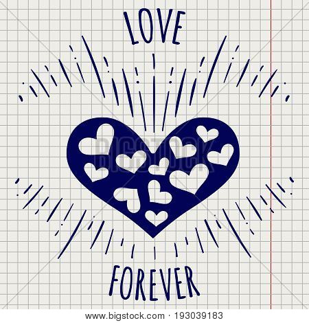 Ballpoint pen drawing love forever poster on notebook page, vector illustration