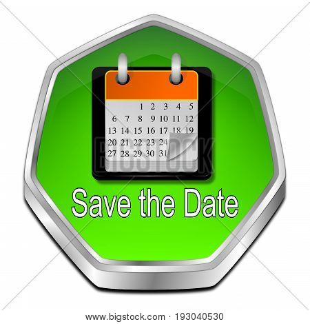 green Save the Date Button - 3D illustration