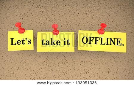 Lets Take it Offline Communication Sticky Notes Talk Later 3d Illustration