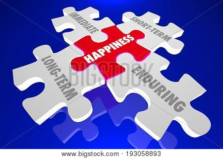 Happiness Long Short Term Immediate Enduring 3d Illustration