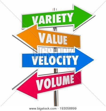 Variety Value Velocity Volume Big Data Signs 3d Illustration