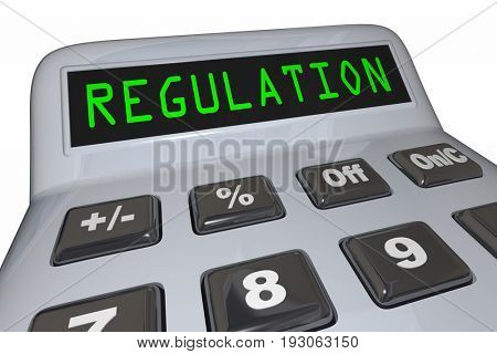 Regulation Calculator Regulate Business Costs 3d Illustration