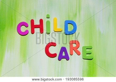 Colorful Letters, Child Care, Concept Family And Daycare
