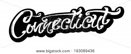 Connecticut. Sticker. Modern Calligraphy Hand Lettering for Silk Screen Printing