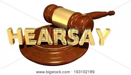 Hearsay Law Concept 3D Illustration