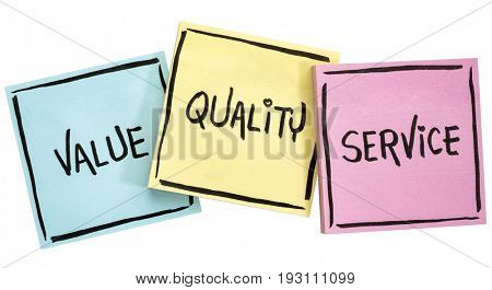 values, quality and service motto - handwriting in black ink on isolated sticky notes