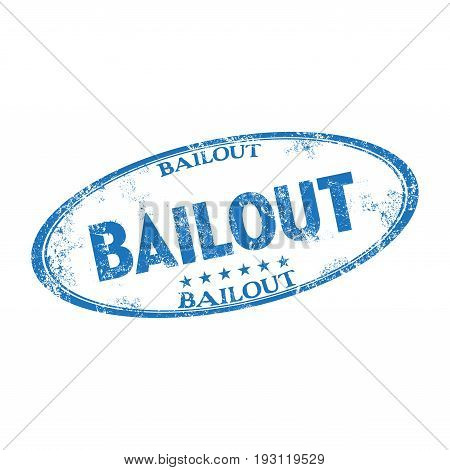 Blue grunge rubber stamp with the word bailout written inside the stamp