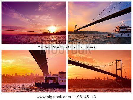 The first Bosphorus bridge. Collage of diverse photos of The first Bosphorus bridge. Istanbul Turkey