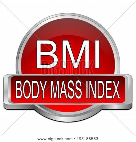 red BMI - Body Mass Index Button - 3D illustration