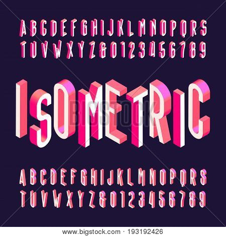 3D isometric alphabet vector font. Letters, numbers and symbols. Three-Dimensional stock vector typeface for your design.