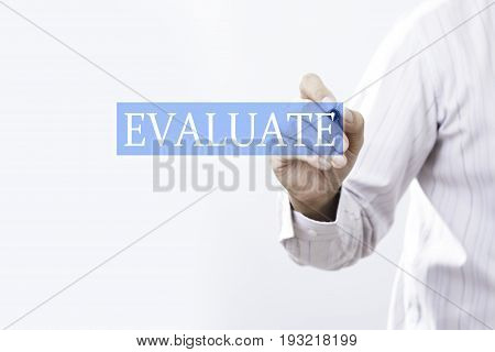 Businessman draw evaluate concept. business for background