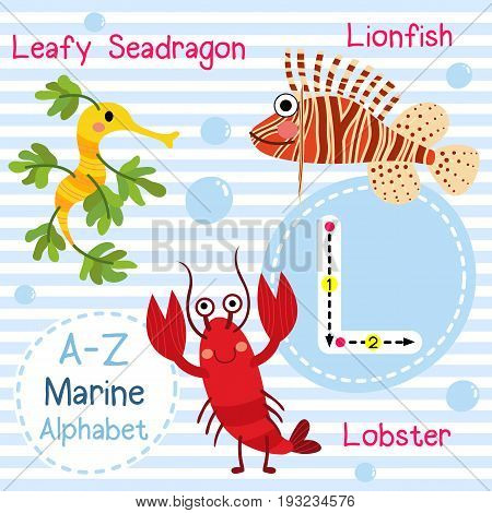 Cute children sea alphabet flashcard of funny marine animal cartoon L letter tracing for kids learning English vocabulary vector illustration.