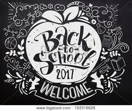 Back to school chalkboard with doodles. Colorfull lettering for education background. Sketches and han written text. Childrens styled drawing. Vector illustartion.