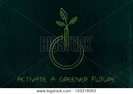 Leaves Growing Out Of A Power On Icon, Green Future