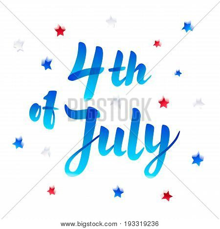 Illustration of Independence Day Vector Poster. 4th of July Paper Lettering on white background with Stars and Confetti. Marker scetch style. Vector illustration.