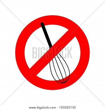Stop Corolla Kitchen Utensils. Do Not Beat. Red Prohibition Sign. Ban Mix