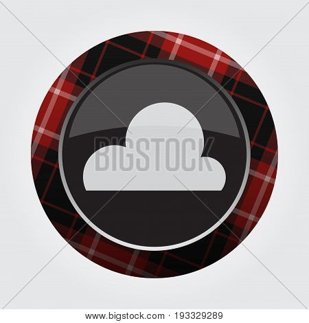 black isolated button with red black and white tartan pattern on the border - light gray weather cloud cloudy icon in front of a gray background