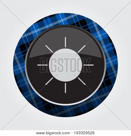 black isolated button with blue black and white tartan pattern on the border - light gray weather sun sunny icon in front of a gray background