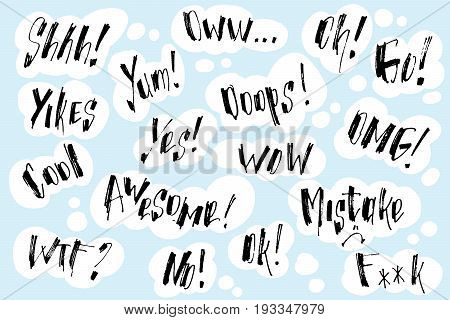 Handwritten exclamation and words inside hand drawn callout clouds.Vector illustration with drawn words. Lettering.