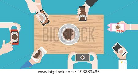 Groups of hands holding smart phone take photo of coffee cup on wooden table, flat design vector of human behavior like to photograph food before eating