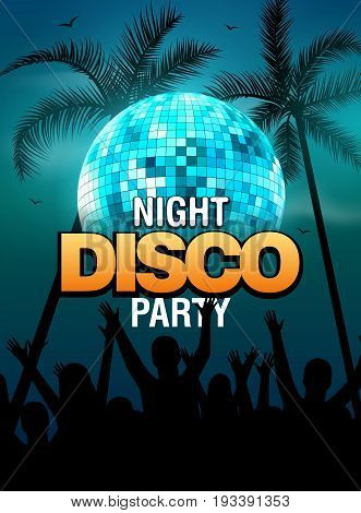 Summer beach party disco poster design with disco ball element and people silhouette. Vector beach party flyer with palm. Music beat template.