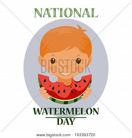 Day poster watermelon, a national holiday in the US on August 3, juicy piece of delicious watermelon. Cute boy eats a piece of watermelon. Stock vector