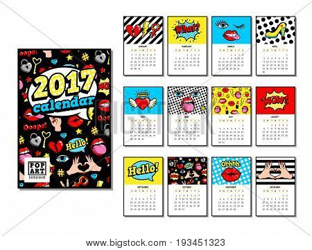 Calendar 2017 in cartoon 80s-90s comic style with fashion patches, pins and stickers. Pop art vector illustration.