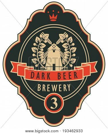 Template beer label with windmill laurel wreath and ribbon in curly frame. Vector label for dark beer on black background in retro style.