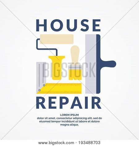 Hand tools for home renovation and construction. Building and house repair. The conceptual label for advertising. vector illustration.