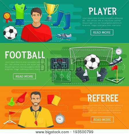 Football banners for soccer sport game. Vector design of football player or referee flag and whistle, playing items of footballer ball and goal keeper gloves, boots or cleats and score timetable