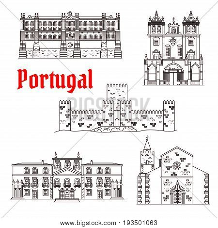 Portugal landmarks and Portuguese famous architecture buildings. Vector isolated icons and facades of Santa Clara Monastery, Funchal and Braga Cathedral, Guimaraes Castle and Palacio dos Biscainhos