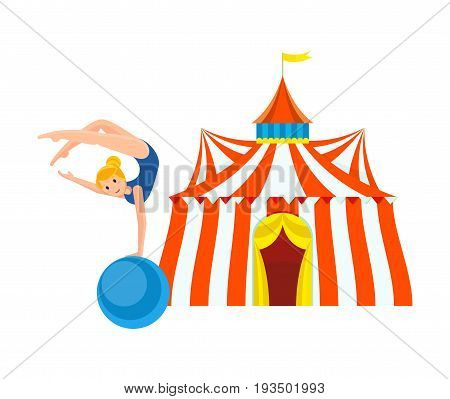 Circus concept. Gymnast girl in sportswear, entertains and amuses audience, showing strength exercises on large ball, gymnastics, acrobatics, next to building of circus. Illustration in cartoon style.