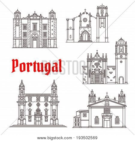 Portugal landmarks and Portuguese famous architecture buildings. Vector isolated icons and facades of Santo Antonio and San Antao church, Carmo temple, Silves and Sao Domingos Cathedral