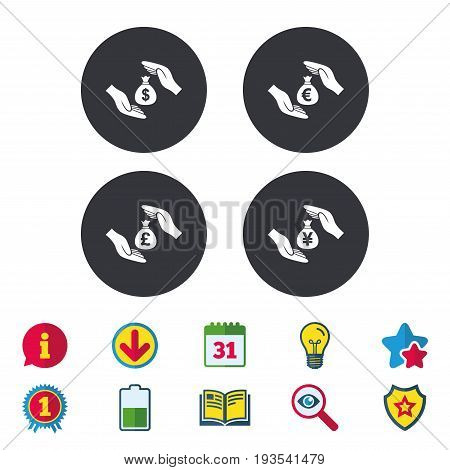 Hands insurance icons. Money bag savings insurance symbols. Hands protect cash. Currency in dollars, yen, pounds and euro signs. Calendar, Information and Download signs. Stars, Award and Book icons