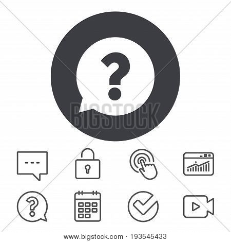 Question mark sign icon. Help speech bubble symbol. FAQ sign. Calendar, Locker and Speech bubble line signs. Video camera, Statistics and Question icons. Vector