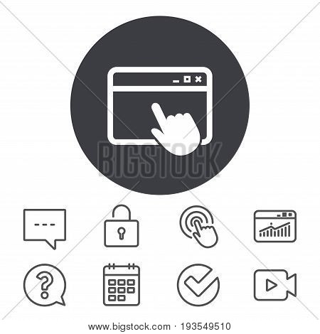 Click page icon. Browser window symbol. Website or internet sign. Calendar, Locker and Speech bubble line signs. Video camera, Statistics and Question icons. Vector