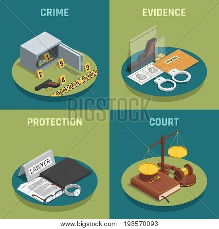 Law justice 4 isometric icons concept square composition with crime evidence and court symbols isolated vector illustration