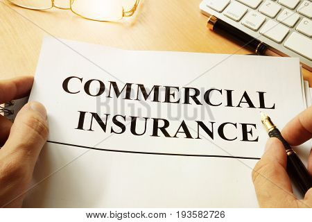 Commercial insurance form on a table. Business concept.
